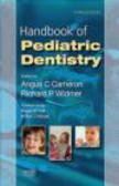 Angus Cameron,Richard Widmer,A Cameron - Handbook of Pediatric Dentistry