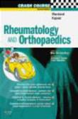Annabel Coote,Sabrina Kapoor,Paul Haslam - Crash Course Rheumatology and Orthopaedics