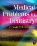 Roderick A. Cawson,C.M. Scully,C Scully - Medical Problems in Dentistry