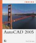 David Harrington,D Harrington - Inside AutoCAD 2005