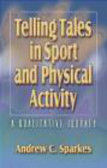 D Sparkes - Telling Tales in Sport Activity
