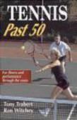 Tony Trabert,Ron Witchey - Tennis Past 50