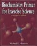 Michael Houston - Biochemistry Primer for Exercise Science