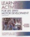 Nancy Getchell,Kathleen Haywood - Learning Activities for Life Span Motor Development 3e