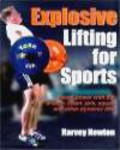 Harvey Newton - Explosive Lifting for Sports
