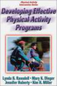 Lynda Ransdell,Kim H. Miller,Jennifer L. Huberty - Developing Effective Physical Activity Programs