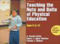 Nancy Markos,Pamela Walker,A.Vonnie Colvin - Teaching the Nuts and Bolts of Physical Education