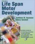 Kathleen Haywood,Nancy Getchell,K Haywood - Life Span Motor Development 5e