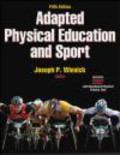 Joseph P. Winnick - Adapted Physical Education and Sport 5e