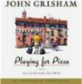 John Grisham,J Grisham - Playing for Pizza CD