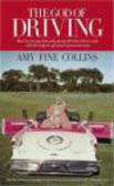Amy Fine Collins,A Collins - God of Driving