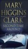 Mary Higgins-Clark - Second Time Around