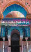 Gary Bunt - Islam in the Digital Age
