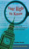 Heather Brooke,H Brooke - Your Right to Know How to Use the Freedom of Information