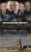 B Hamm - Devastating Society The Neo-Conservative Assault on Democra