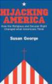 Susan George,S George - Hijacking America
