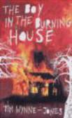 Tim Wynne-Jones,T Wynne-Jones - Boy in the Burning House