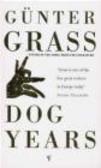 Gunter Grass,Guenter Grass - Dog Years