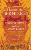 Louis de Bernieres,L Bernieres - Senor Vivo & Coca Lord