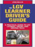 John Miller - LGV Learner Driver`s Guide