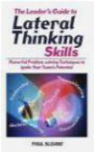 Paul Sloane,P Sloane - Leader`s Guide to Lateral Thinking Skills