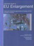 Ch Ollington - Business Guide to Eu Enlargement Trading & Investment Opp