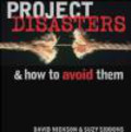 Suzy Siddons,David Nickson,Chris Nickson - Project Disasters & How to Avoid Them