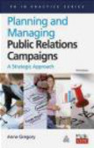Anne Gregory - Planning and Managing Public Relations Campaigns 3e