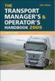 David Lowe,D Lowe - Transport Manager`s and Operator`s Handbook 2009