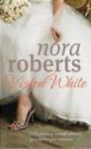 Nora Roberts,N. Roberts - Vision in White