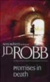 J Robb - Promises in Death