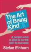 Stefan Einhorn,S. Einhorn - Art of Being Kind