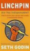 Seth Godin,S. Godin - Linchpin Are You Indispensable