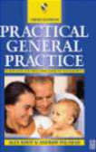 Andrew Polmear,Alex Khot - Practical General Practice 3ed