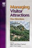 Myra Shackley,Stephen Wanhill,Bradley M. Braun - Managing Visitor Attractions