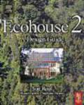 Stephanie Thomas-Rees,Manuel Fuentes,Susan Roaf - Ecohouse 2