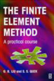 S. S. Quek,G. R. Liu - Finite Element Method Practical Course