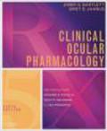 Jimmy D. Bartlett,Siret D. Jaanus,J Bartlett - Clinical Ocular Pharmacology 5e