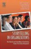 Laurence Prusak,Stephen Denning,John Seely Brown - Storytelling in Organizations