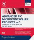 Dogan Ibrahim,D Ibrahim - Advanced PIC Microcontroller Projects in C