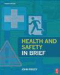 John Ridley,J Ridley - Health and Safety in Brief 4e