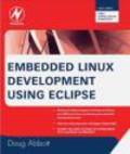 Doug Abbott,D Abbott - Embedded Linux Development Using Eclipse