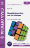Mike Rogers,John Dunn,M Rogers - CIMA Official Exam Practice Kit Financial Accounting and Tax