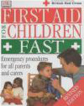 Peterson - First Aid for Children Fast