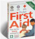 St. John New Zealand,British Red Cross Society,St. Andrew`s Ambulance Association - Pocket First Aid