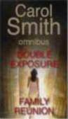 C Smith - Double Exposure & Family Reunion
