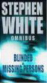 S White - Blinded & Missing Persons