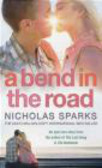 Nicholas Sparks,N. Sparks - Bend in the Road