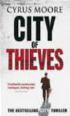 Cyrus Moore,C Moore - City of Thieves