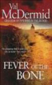Val McDermid,McDermid V - Fever of the Bone